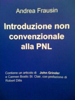 Andrea Frausin – Introduzione non convenzionale alla PNL